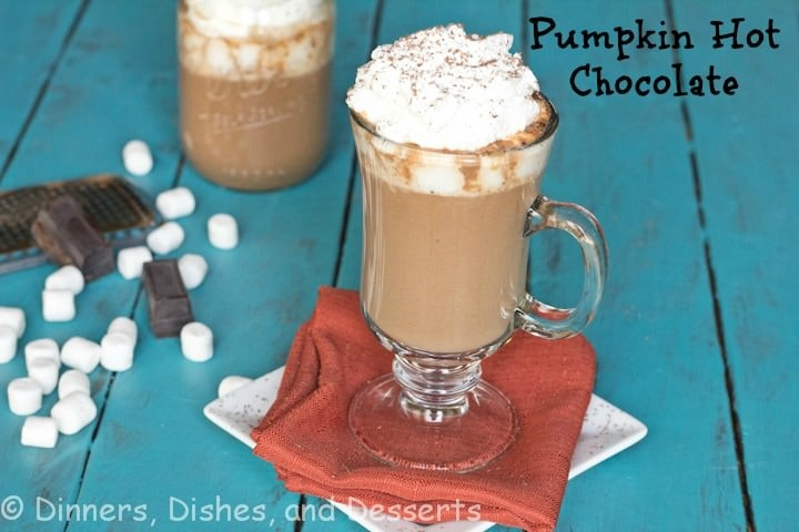 Pumpkin Hot Chocolate | Dinners, Dishes, and Desserts
