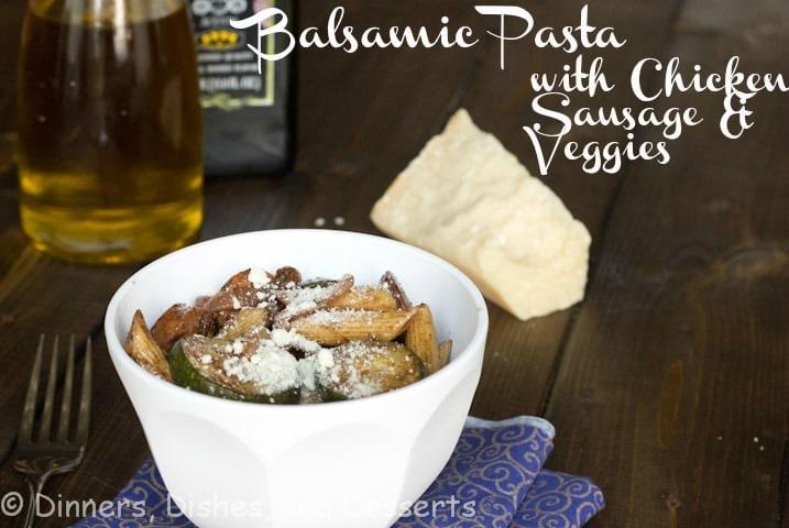 balsamic pasta with sausage and veggies
