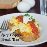 Spicy Chipotle French Toast #KraftFreshTake