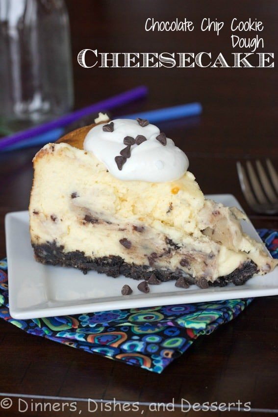 Chocolate Chip Cookie Dough Cheesecake | Dinners, Dishes, and Desserts