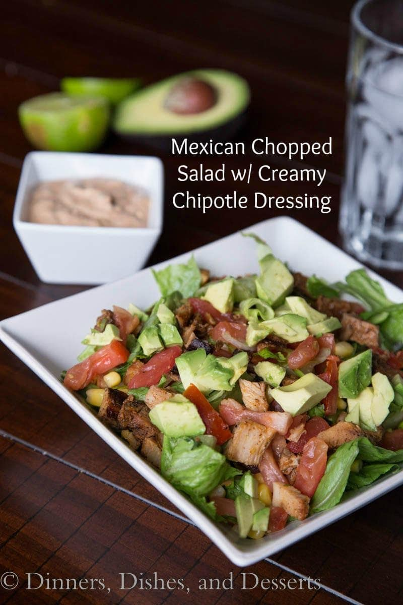Mexican Chopped Salad with Creamy Chipotle Dressing | Dinners, Dishes ...