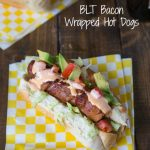 BLT Bacon Wrapped Hot Dogs; time to up the hot dog game!