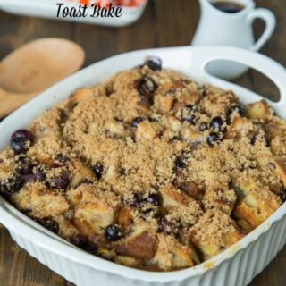 Blueberry French Toast Bake - the perfect make ahead breakfast