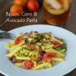 Bacon, Corn & Avocado Pasta