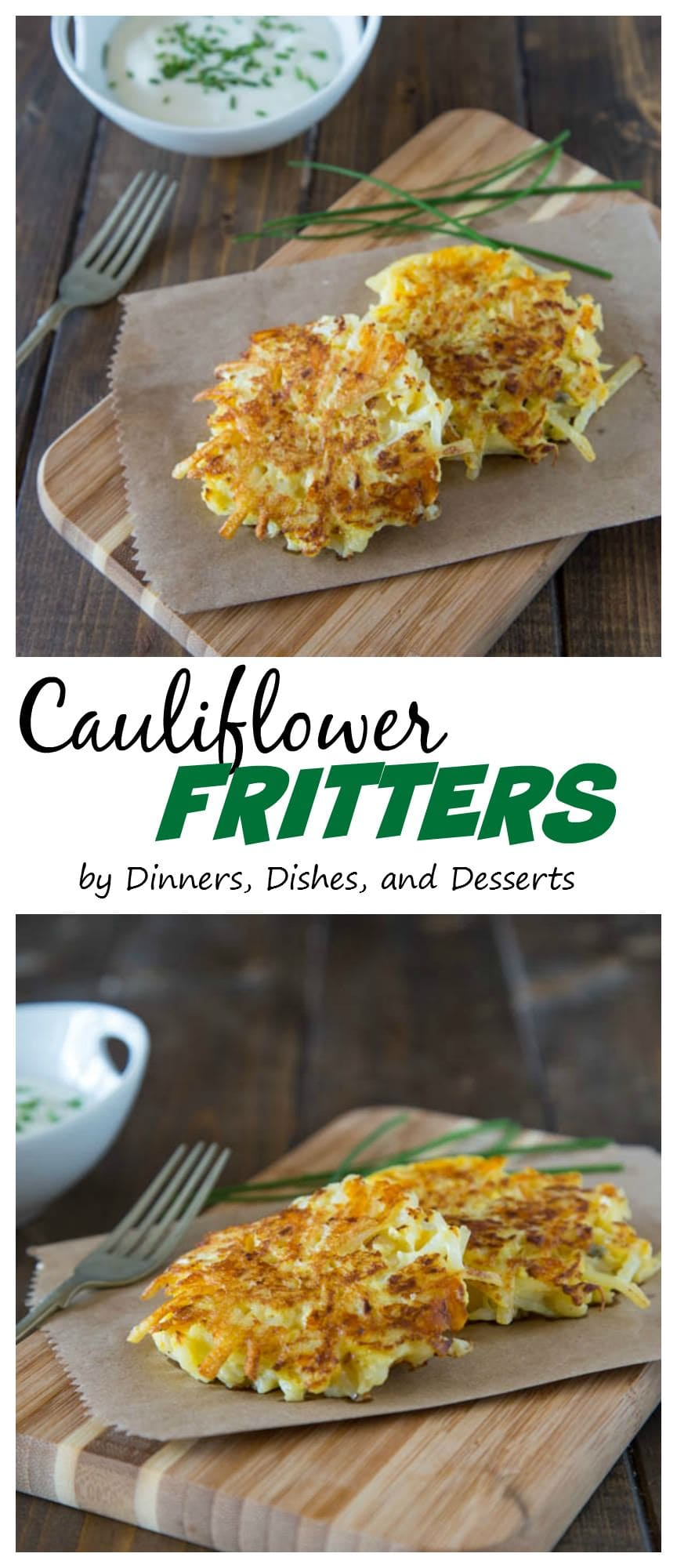 Crispy Cauliflower Fritters - Cauliflower and shredded potatoes come together to make super easy crispy fritters. You will never be able to tell the cauliflower is in there!