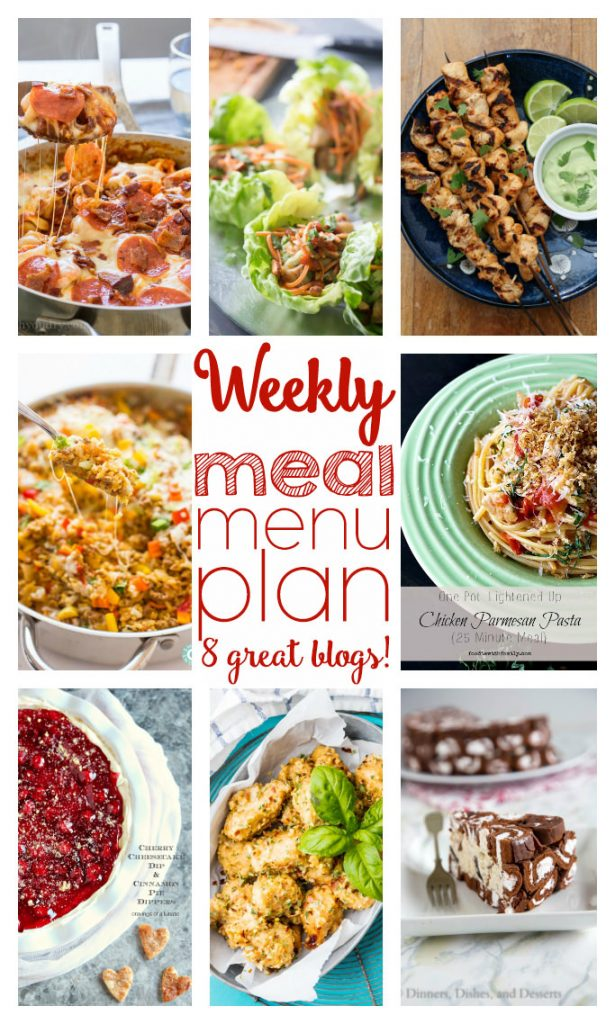 Weekly Meal Plan - 8 top bloggers are making your week easy!! 6 main dishes and 2 dessert recipes take the guess work out of planning!