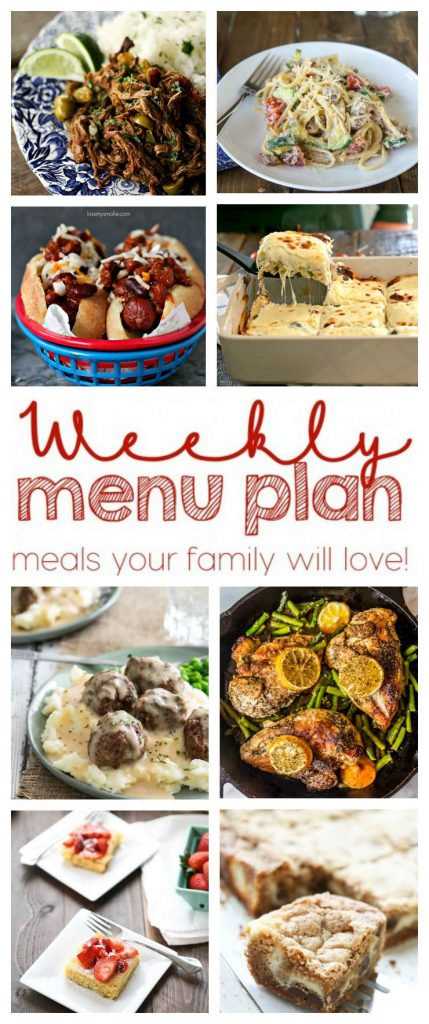 Weekly Meal Plan featuring recipes for Creamy Zucchini, Tomato & Ricotta Pasta, One Pot Chicken and Asparagus, White Chicken Caprese Lasagna, Super Easy Swedish Meatballs, Bacon Wrapped Chili Dog, Slow-Cooker Ropa Vieja, Strawberry Lemonade Bars, and Cheesecake Cookie Bars