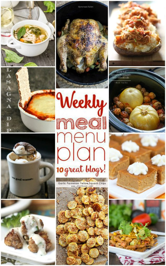 Weekly Meal Plan featuring recipes for BBQ Chicken Twice Baked Potatoes, Fool Proof Thyme Roast Chicken, Crock-Pot Tuscan Chicken Soup, Southwestern Chicken Pasta, Swedish Meatballs, Slow-Cooker Spaghetti Squash with Meatballs, Lasagna Dip, Garlic Parmesan Squash Chips, Snickerdoodle Mug Cake, and Pumpkin Pie Bars!