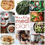 Weekly Meal Plan Week 27 - 10 great bloggers bringing you a full week of recipes including dinner, sides dishes, and desserts!