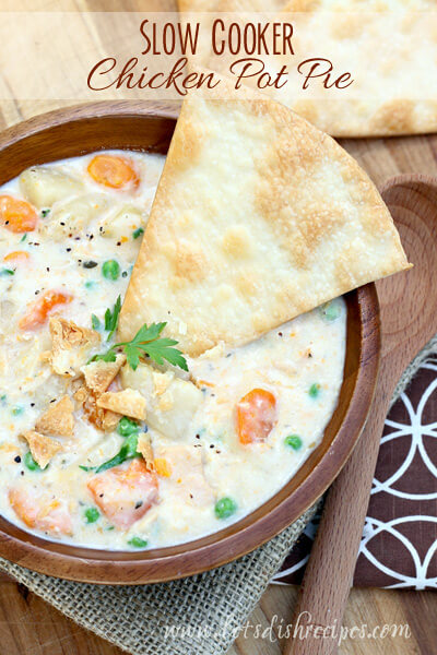 Slow Cooker Chicken Pot Pie {Let's Dish}