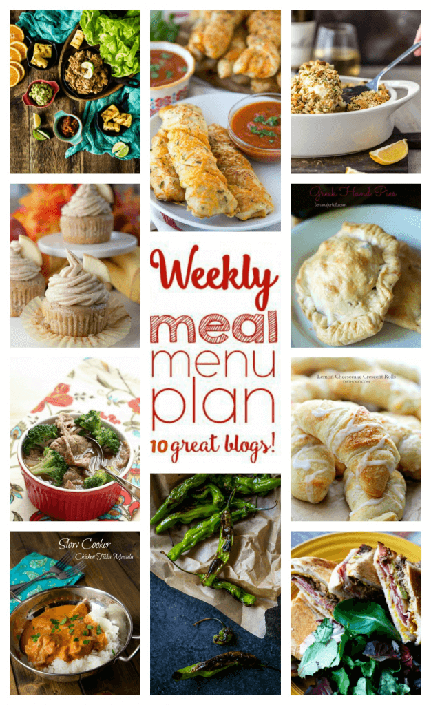 Weekly Meal Plan featuring recipes for Greek Hand Pies, Slow Cooker Ancho Pulled Pork Lettuce Cups, Chinese Beef and Broccoli Soup, Slow Cooker Tikka Masala, Swiss Chicken Bake, Cuban Sandwiches, Blistered Shishito Peppers, Cheddar Parmesan Breadsticks, Lemon Cheesecake Crescent Rolls, and Apple Cider Cupcakes with Brown Sugar Buttercream!