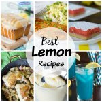 20 Lemon Recipes You Must Try