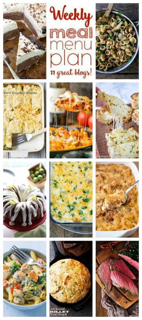 Weekly Meal Plan featuring recipes for Chicken, Bacon, and Blue Cheese Mac and Cheese, Creamy Spinach and Sausage Pasta, Chicken Parm Pasta Skillet, Creamy White Vegetable Lasagna, 30-Minute Chicken Enchiladas, Perfect Herb Roasted Top Roast, Creamy Chicken and Broccoli Alfredo, Cheesy Garlic Bread, No Knead Skillet Olive Bread, No Bake Cinnamon French Silk Pie, and Tequila Lime Bundt Cake. Get all the recipes at barefeetinthekitchen.com