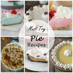 20 Must Try Pie Recipes