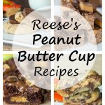 23 Reese's Peanut Butter Cup Recipes