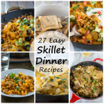 27 Skillet Dinner Recipes