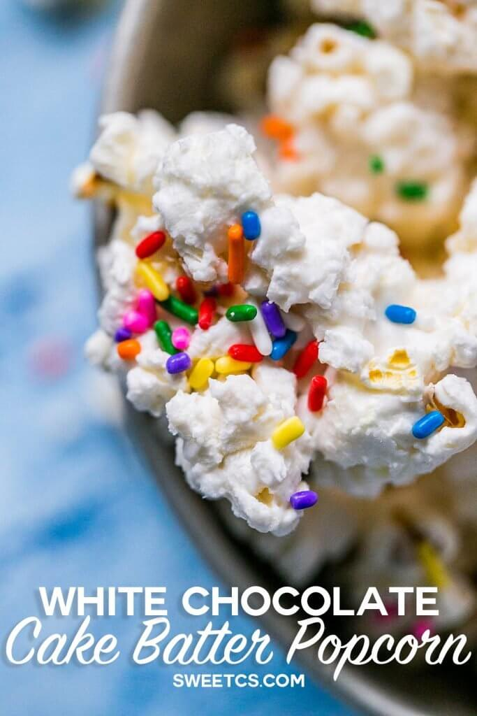 Cake Batter White Chocolate Popcorn {Sweet C's}