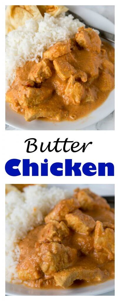 Butter Chicken - an Indian food classic, butter chicken recipe. Easy to make, uses ingredients you can find in the regular grocery store, and so good!