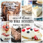 Must Have No Bake Dessert Recipes