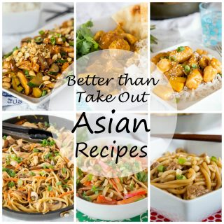 Better than Take Out Asian Recipes