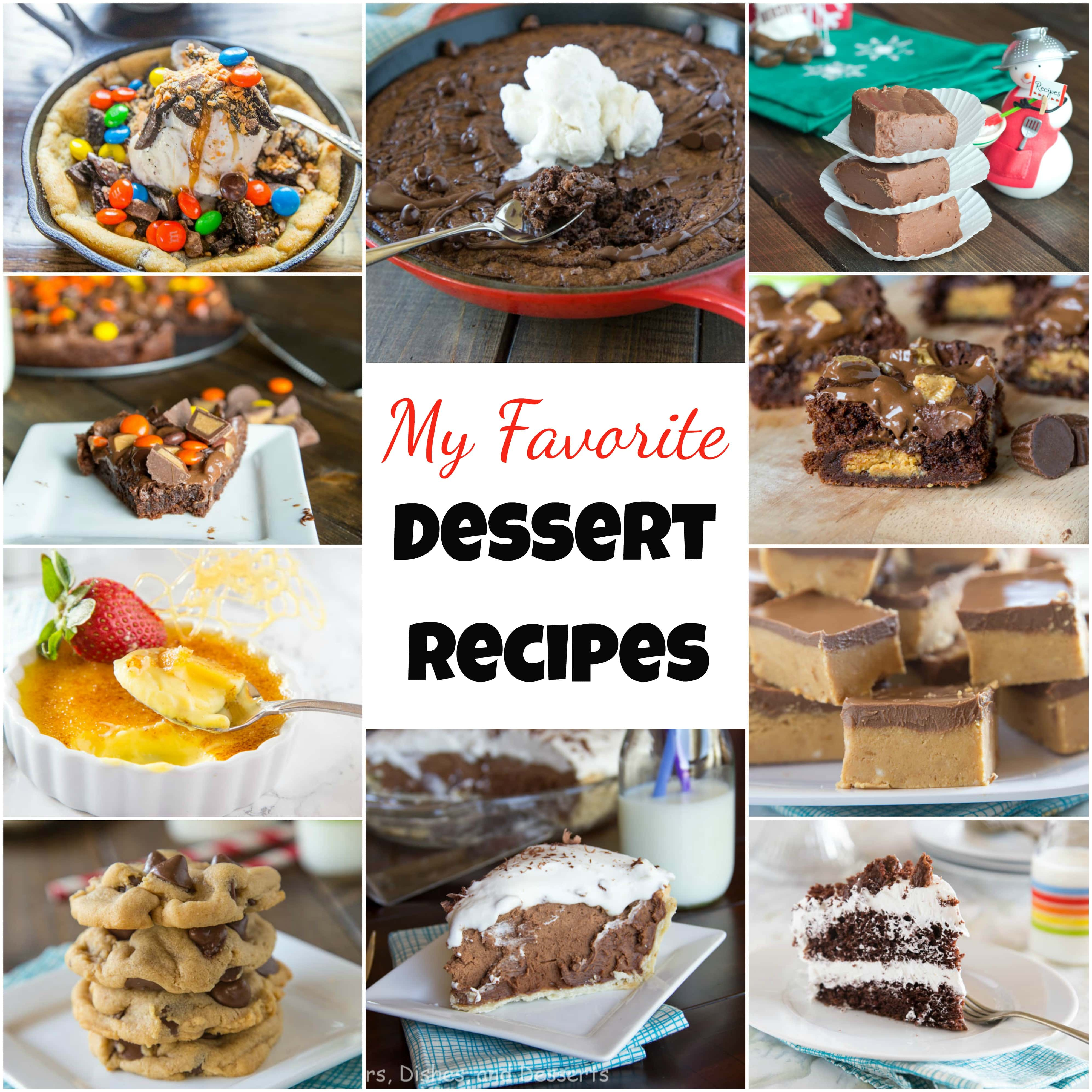 My Favorite Dessert Recipes Dinners Dishes And Desserts