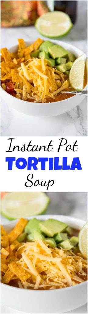 Instant Pot Tortilla Soup Recipe - make your favorite chicken tortilla soup in the Instant Pot!  It is ready in minutes, and so good on a cold night. Don't have an instant pot?  No problem, stove top instructions included! #soup #instantpot #dinner #dinnerideas #mexicanfood #food #recipe