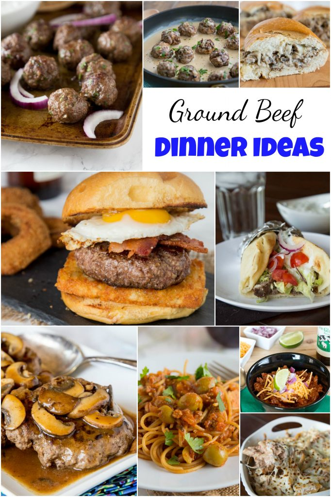 ground beef dinner ideas dinners dishes and desserts