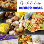 Quick and Easy Dinner Ideas