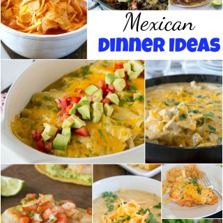 Mexican Dinner Ideas