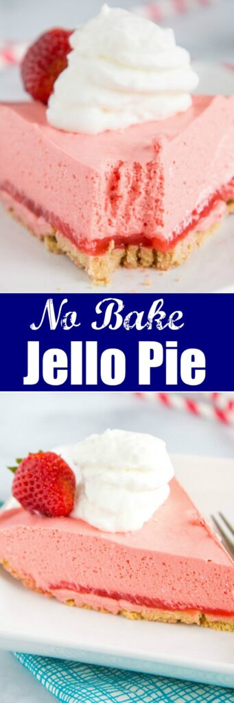 No Bake Strawberry Jello Pie - Just a couple of ingredients are needed to make this super easy jello pie! You can mix up the flavor with any kind of jello you like!