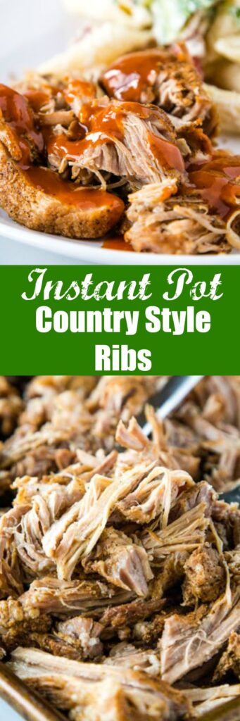 Instant Pot Country Style Ribs - make super tender, flavorful and juicy pork with just a simple dry rub and the Instant Pot. Top with your favorite barbecue sauce for and over the top delicious dinner!