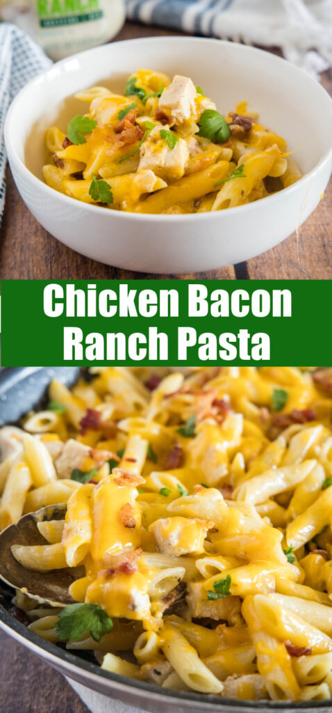 collage of chicken bacon ranch pasta in the skillet and served in a bowl